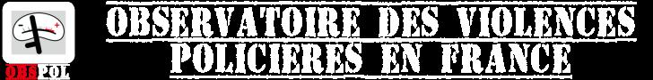 Observatoire des violences policières en France